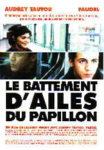 Le Battement d'ailes du papillon (Взмах крыльев бабочки)